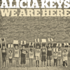 Alicia Keys - We Are Here Grafik