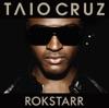 Rokstarr, Taio Cruz