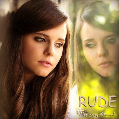 Rude - Single - Tiffany Alvord