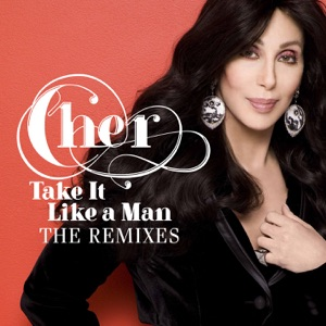 Take It Like a Man (Remixes) Mp3 Download