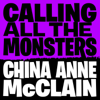 China Anne McClain - Calling All the Monsters artwork