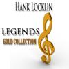 Legends Gold Collection (Remastered) - Hank Locklin