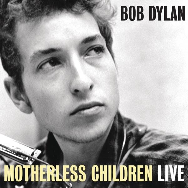 Motherless Children (Live at The Gaslight Café, NYC, 1962) - Single