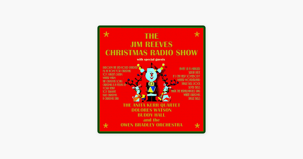 The Jim Reeves Christmas Radio Show by Various Artists on Apple Music