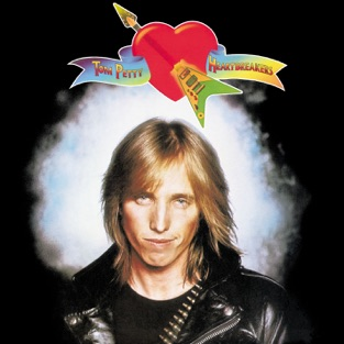 Tom Petty & The Heartbreakers – Tom Petty & The Heartbreakers