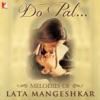 Do Pal - Melodies of Lata Mangeshkar