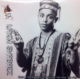 ‎The Ol' Skool Flava of   Lakim Shabazz (Rare & Unreleased Old School  Hip-Hop '89-'90) by Lakim Shabazz on iTunes