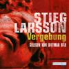 Stieg Larsson - Vergebung: Millennium-Trilogie 3 artwork