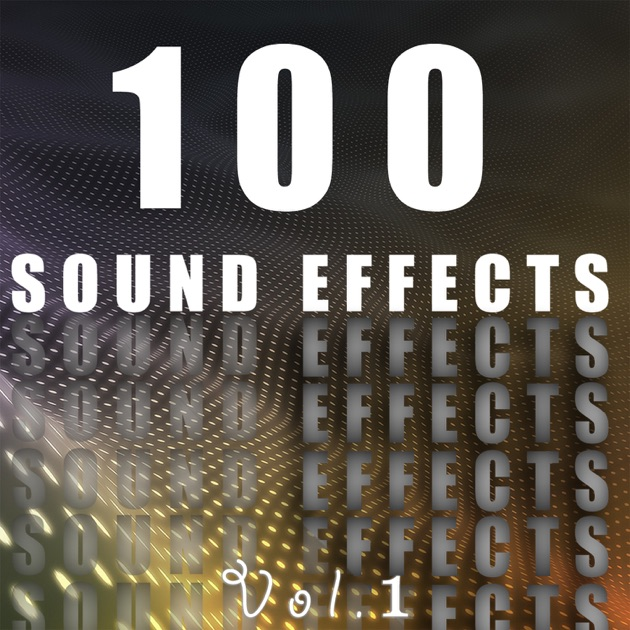100 Sound Effects, Vol  7 by Venice Sound Effects Group