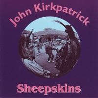 Sheepskins by John Kirkpatrick on Apple Music