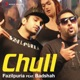 Chull feat Badshah Single