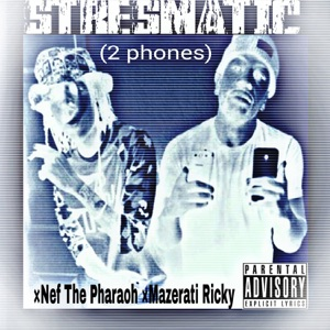 2 Phones (feat. Nef the Pharaoh & Mazerati Ricky) - Single Mp3 Download