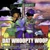 Dat Whoopty Woop (Remastered), Soopafly