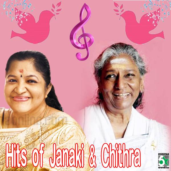 Hits of Janaki and Chithra by S  Janaki & Chitra