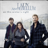 On This Winter's Night - Lady Antebellum