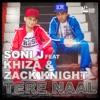 Tere Naal feat KHIZA Zack Knight Single