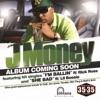 I'm Ballin (feat. Rick Ross) - Single, J-Money