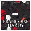 J'suis d'accord, Françoise Hardy