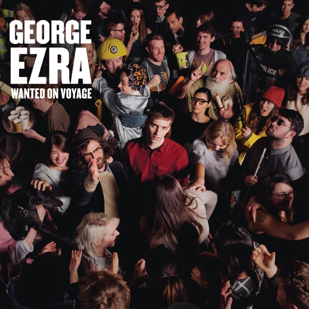 ‎Wanted On Voyage by George Ezra on Apple Music