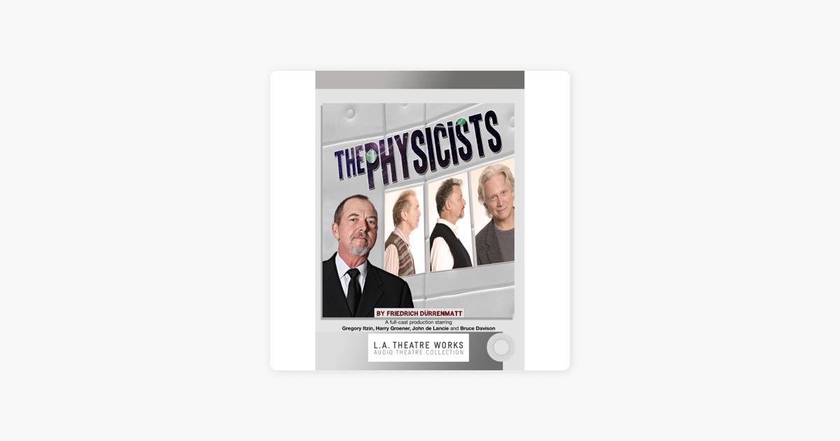 The Physicists - Friedrich Durrenmatt