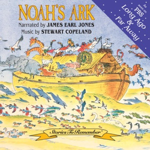 James Earl Jones & Stewart Copeland - James Earl Jones Reading of Noah's Ark from the King James Bible (Bonus Track)