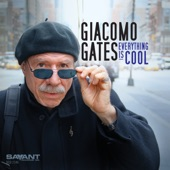 Giacomo Gates - Well You Needn't (It's over Now)