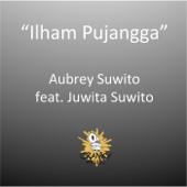 Ilham Pujangga (feat. Juwita Suwito)