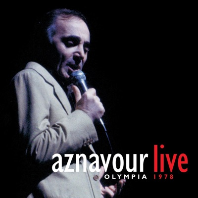 Aznavour Live: Olympia 1978 - Charles Aznavour