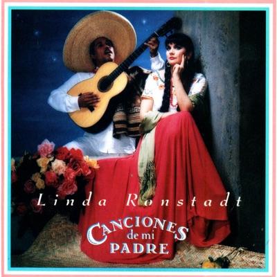 Canciones de Mi Padre - Linda Ronstadt