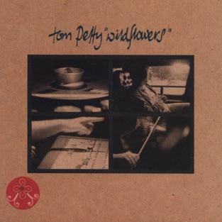 Wildflowers – Tom Petty