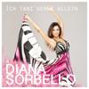 Ich tanz gerne allein - Diana Sorbello
