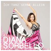 Ich tanz gerne allein - Diana Sorbello - Diana Sorbello
