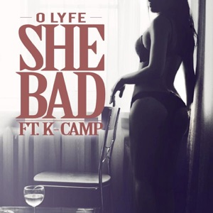 She Bad (feat. K Camp) - Single Mp3 Download