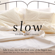 Various Artists - Slow