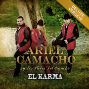 El Karma (Deluxe Version) - Ariel Camacho y Los Plebes Del Rancho - Ariel Camacho y Los Plebes Del Rancho