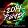 2014 Remix - Various Artists