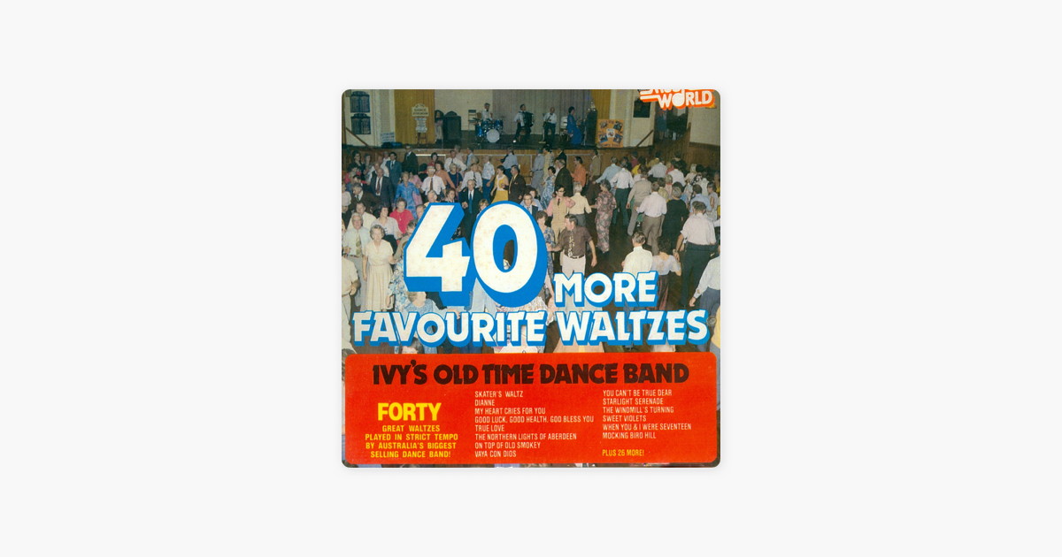 40 More Favourite Waltzs by Ivy's Old Time Dance Band