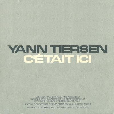 C'était ici (Live) - Yann Tiersen