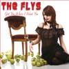Got You (Where I Want You) - Single, The Flys