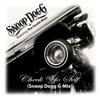 Check Yo Self (Snoop Dogg G-Mix) - Single, Snoop Dogg