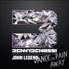 Dance the Pain Away (feat. John Legend) - Single