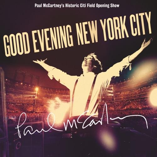 Paul McCartney - Good Evening New York City (Live)