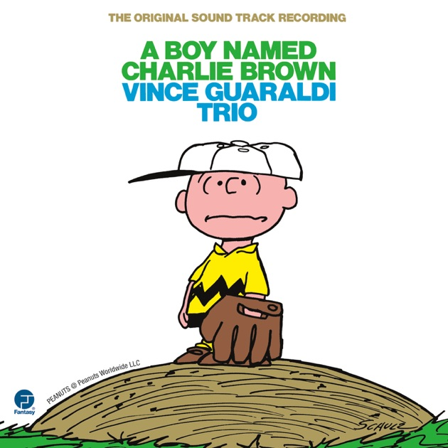 A Boy Named Charlie Brown (The Original Soundtrack Recording) by ...