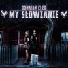 Donatan & Cleo - My Słowianie artwork