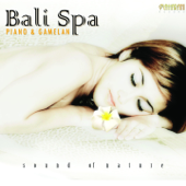 Bali Spa (Piano & Gamelan)
