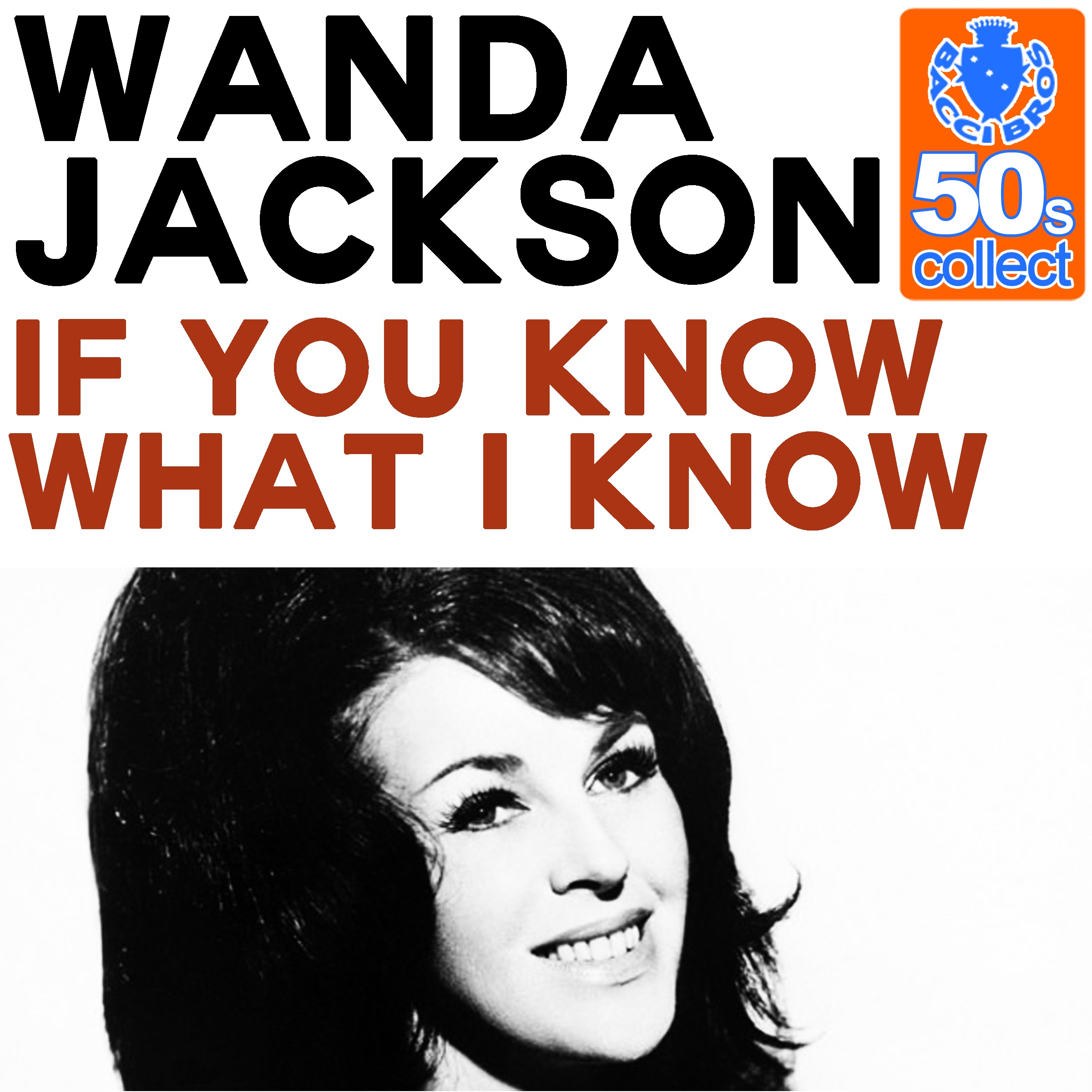 If You Know What I Know (Remastered) - Single