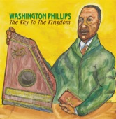 Washington Phillips - What Are They Doing In Heaven Today