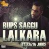 Lalkara feat Sazia Judge Single