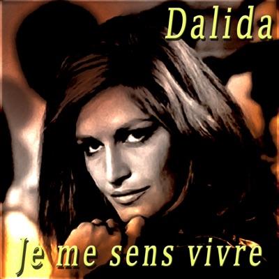 Je me sens vivre - Dalida
