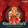 Ganeshotsav Aarti Sangrah